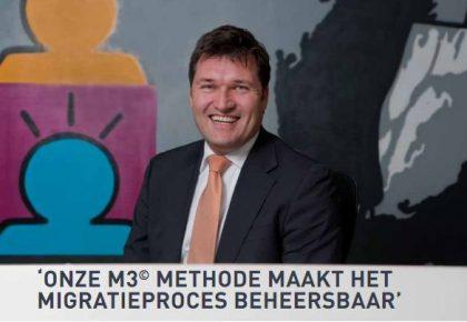'Onze M3© methode maakt het migratieproces beheersbaar'